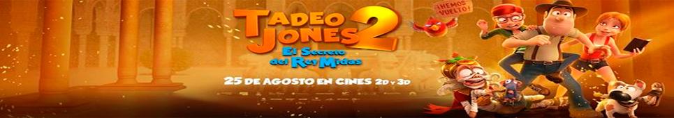 Tadeo Jones 2. El secreto del Rey Midas